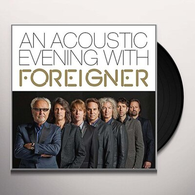 FOREIGNER, AN ACOUSTIC EVENING WITH, Vinyl LP