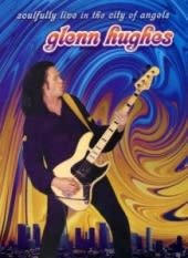 GLENN HUGHES, SOULFULLY LIVE IN TH, DVD