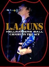 L.A. GUNS, HELLRAISERS BALL, DVD