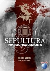 SEPULTURA, METAL VEINS-ALIVE AT.., DVD