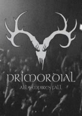 PRIMORDIAL, ALL EMPIRE'S FALL LTD., 4DVD