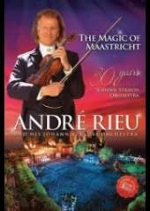 ANDRE RIEU, MAGIC OF MAASTRICHT/30.., DVD