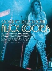 ALICE COOPER, GOOD TO SEE YOU AGAIN, DVD