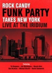 ROCK CANDY FUNK PARTY, TAKES NEW YORK, CD+DVD, 3DVD