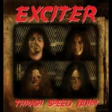 EXCITER, TRASH, SPEED, BURN, Vinyl LP