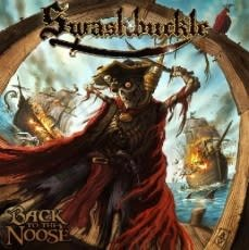 SWASHBUCKLE, BACK TO THE NOOSE-PICTURE, Vinyl LP