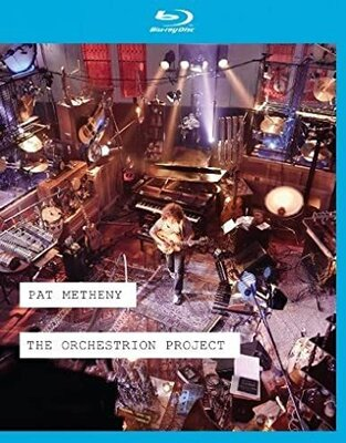 PAT METHENY, ORCHESTRION PROJECT , BLU-RAY