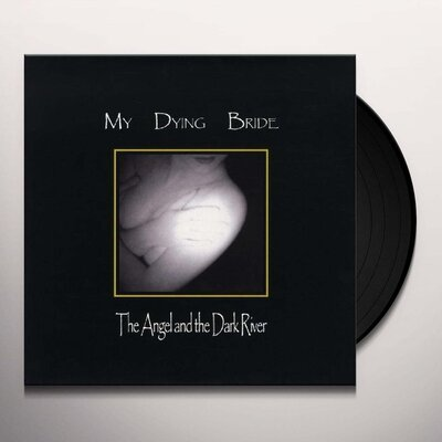 MY DYING BRIDE, THE ANGEL AND THE DARK RIVER, Vinyl LP
