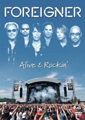FOREIGNER, ALIVE AND ROCKIN, DVD